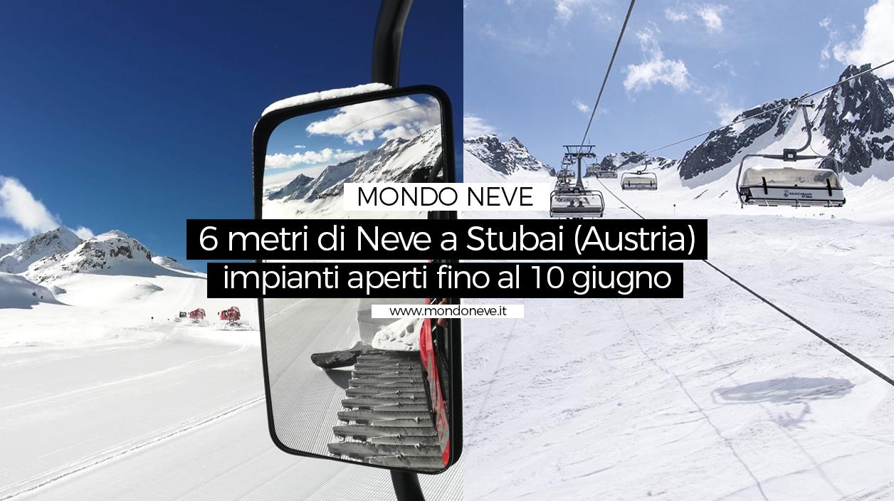 600cm di Neve a Stubai (Austria): impianti aperti fino al 10 Giugno